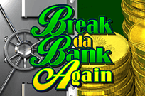break da bank again Вулкан Удачи